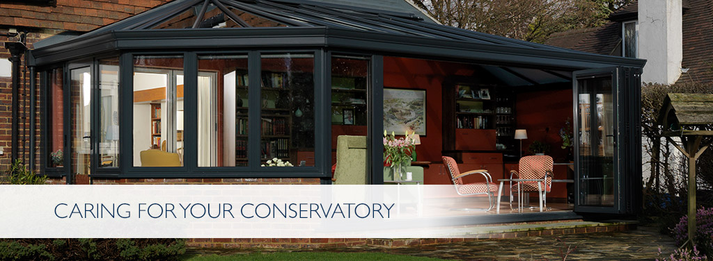 Caring for your Conservatory