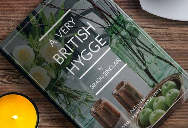 A copy of the hygge book 'A very British Hygge' by Simon Sinclair, from Everest